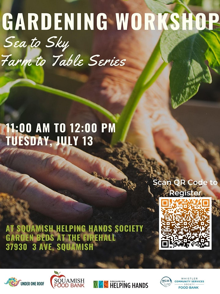 Gardening Workshop Squamish -Sea to Sky Farm to Table Series image