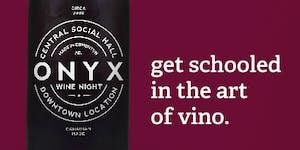 Central Social Hall - ONYX WINE NIGHT