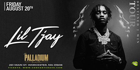 """LIL TJAY """"Destined 2 Win Tour"""" - Worcester, MA! tickets"""