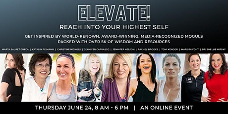 Elevate! Reach into Your Highest Self tickets