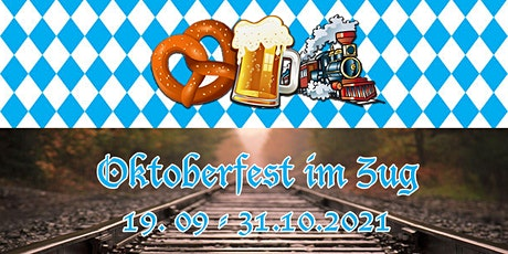 Oktoberfest im Zug 10:30 - 14:00 Tickets