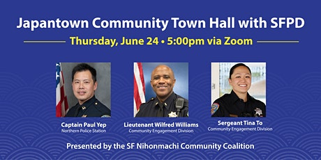 Japantown Community Town Hall with SFPD tickets