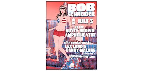 Bob Schneider Independence Bash & Fireworks tickets