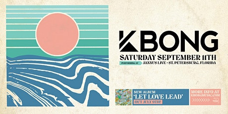 KBONG w/ Special Guests - St Pete tickets