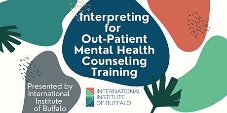 Interpreting for Out-Patient Mental Health Counseling Training tickets