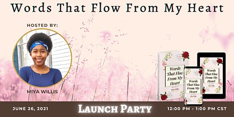 Words That Flow From My Heart Launch Party tickets