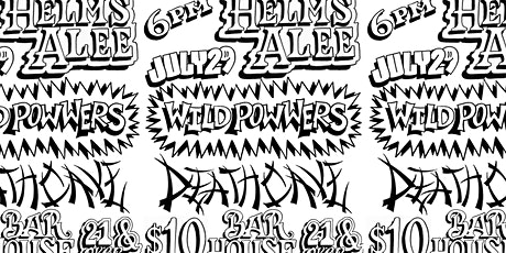 Helms Alee, Wild Powwers and deathCAVE at Bar House tickets