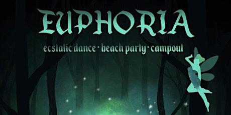 Euphoria - Ecstatic Dance Beach Party + Campout tickets