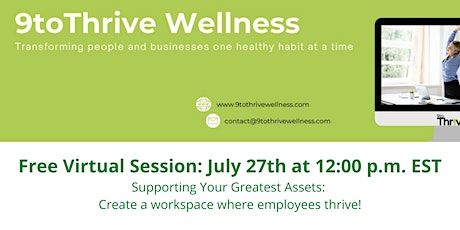 Supporting Your Greatest Assets: Create a workspace where employees thrive! tickets