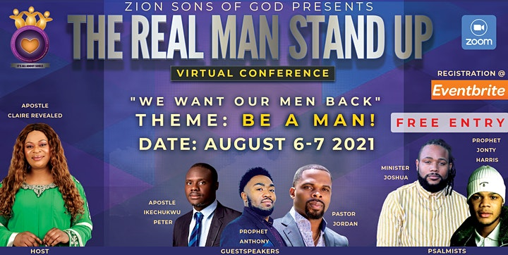 """THE REAL MAN STAND UP VIRTUAL CONFERENCE """"We Want Our Men Back"""" image"""