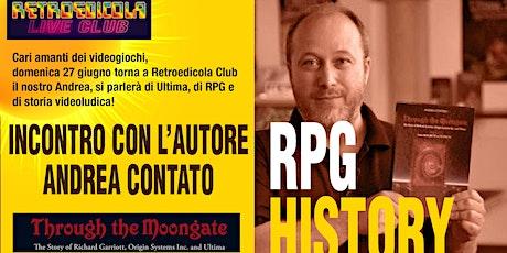 RPG HISTORY - INCONTRO CON ANDREA CONTATO biglietti