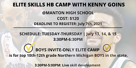 ELITE SKILLS HUFFMAN BASKETBALL CAMP WITH KENNY GOINS tickets