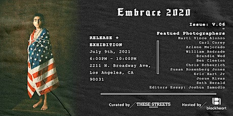 Embrace 2020 - These Streets Magazine : Issue V.06 - Release tickets