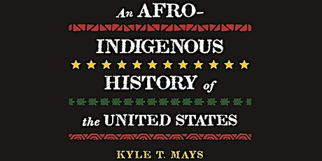 Virtual Lecture: An Afro-Indigenous History of the United States tickets