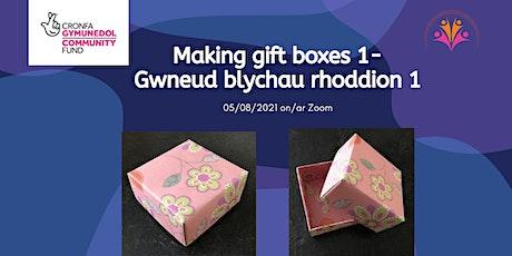 Making gift boxes 1- Gwneud blychau rhoddion 1 boletos