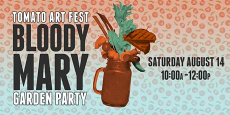 Bloody Mary Garden Party tickets