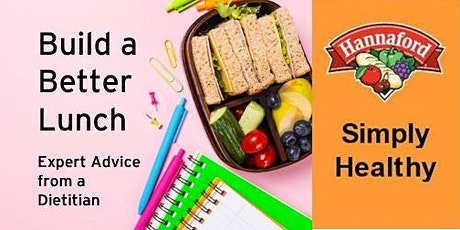 Build a Better Lunch: Expert Advice from a Dietitian tickets