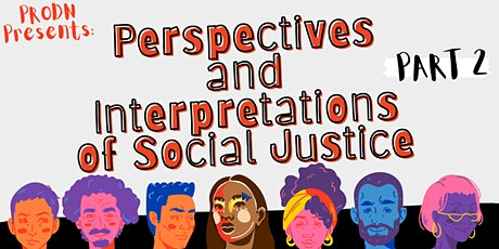 Perspectives and Interpretations of Social Justice - Part 2 tickets
