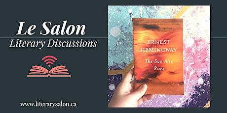 Virtual Literary Salon: 'The Sun Also Rises' by Ernest Hemingway tickets