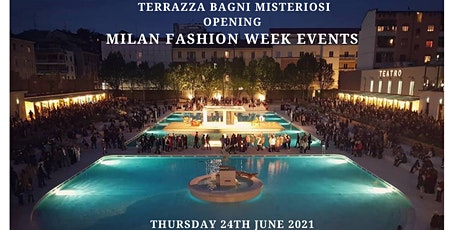 MILAN FASHION WEEK EVENTS - TERRAZZA BAGNI MISTERIOSI WITH DJ SET biglietti