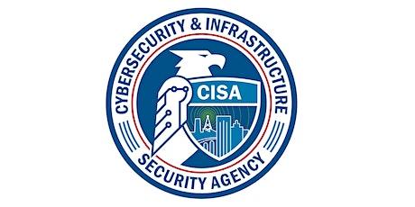 CISA Active Shooter Preparedness Webinar - CISA Region 1 - AUG 12, 2021 tickets