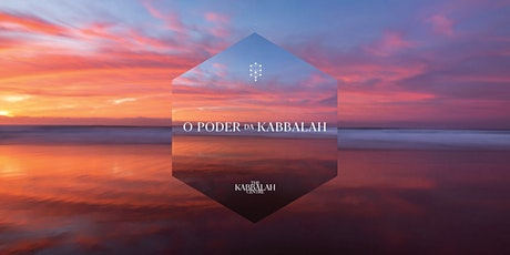 O Poder da Kabbalah 1 | Agosto de 2021 bilhetes