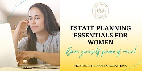 Estate Planning Essentials for Women tickets