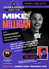The Hanky Panky Comedy Club with Ted Hanky & Headliner Mike Milligan tickets