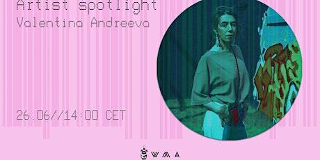 Artist Spotlight: Valentina Andreeva tickets