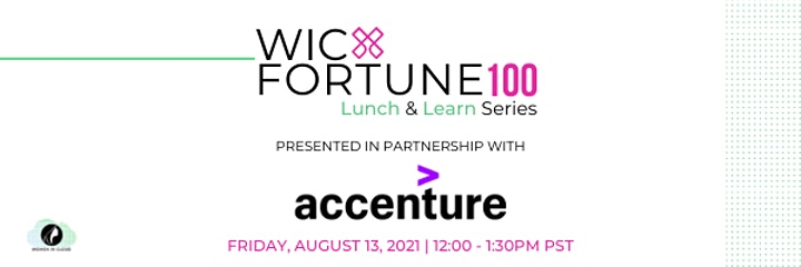 #WICxFortune100: Lunch & Learn Series image