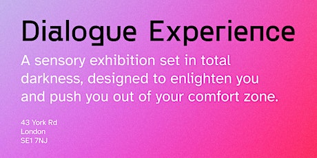 Dialogue Experience tickets