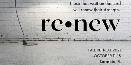 Renew - Fall Retreat tickets