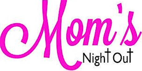 Mom's Night Out tickets