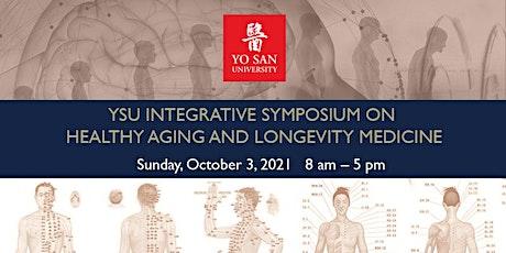 YSU Integrative Symposium on Healthy Aging and Longevity Medicine tickets