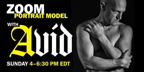 ENCORE! Portrait Model ZOOM with AVID (Long Pose) 2.5 hrs tickets