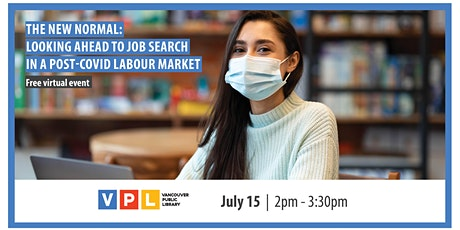 The New Normal: Looking Ahead to Job Search in a Post-COVID Labour Market tickets
