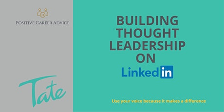Building Thought Leadership on LinkedIn tickets