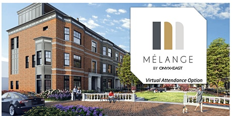 Mélange Phase I Pre-Sale VIRTUAL Information Session tickets
