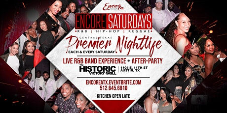 Encore Saturdays | Dinner, Live R&B Band, After-Party  7.17 tickets
