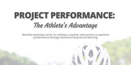 Project Performance: The Athlete's Advantage tickets
