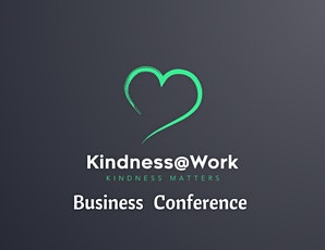 Kindness@Work Business Conference tickets