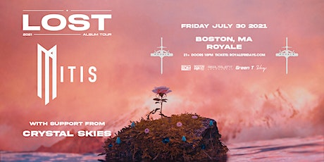 MitiS 'Lost' Tour at Royale | 7.30.21 | 10:00 PM | 21+ tickets