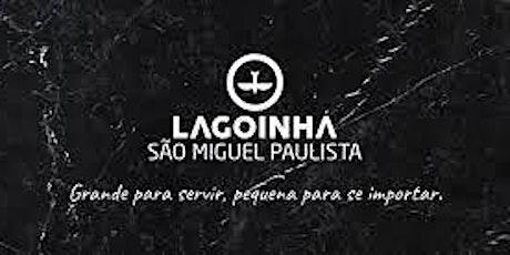 Culto presencial - Lagoinha São Miguel 27/06 ingressos