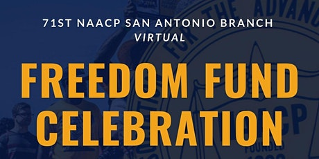 71st NAACP San Antonio Branch Virtual Freedom Fund Celebration tickets
