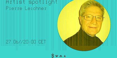 Artist Spotlight: Pierre Leichner tickets