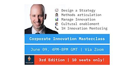 Masterclass: Fundamentals of Corporate Innovation by Hugo de Sousa tickets