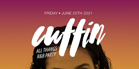 Cuffin: All Thangs R&B Party w/ guest Immuzikation (Every 4th Friday) tickets