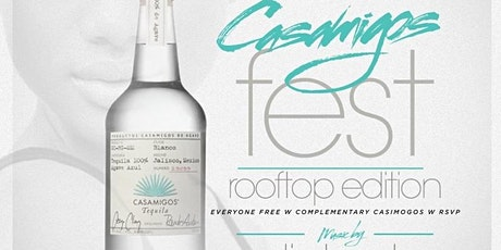 Casamigos Fest Rooftop Day Party tickets