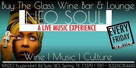 Live Music Friday's | Neo Soul Lounge x Buy the Glass Wine & Lounge tickets