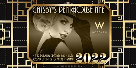 W Hoboken New Year's Eve Party 2022 - Gatsby's Penthouse tickets